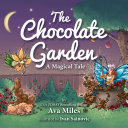 The Chocolate Garden: A Magical Tale Pdf/ePub eBook