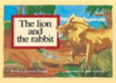 The Lion and the Rabbit