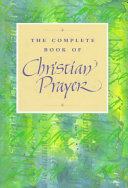 The Complete Book of Christian Prayer Book