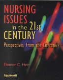 Nursing Issues in the 21st Century