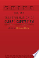 China and the Transformation of Global Capitalism Book PDF