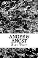 Anger & Angst