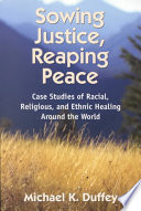 Read Online Sowing Justice, Reaping Peace For Free