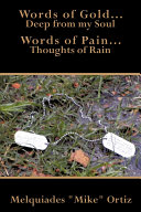 Words of Gold    Deep from My Soul Words of Pain    Thoughts of Rain