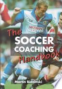 The Soccer Coaching Handbook Pdf/ePub eBook