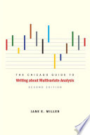 The Chicago Guide To Writing About Multivariate Analysis Second Edition