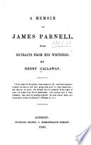 A Memoir of James Parnell  with Extracts from His Writings