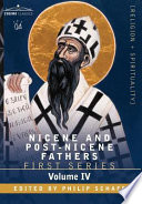 Nicene and Post Nicene Fathers  First Series  Volume IV St  Augustine  The Writings Against the Manichaeans  and Against the Donatists