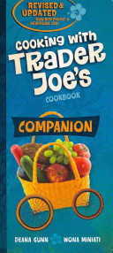 Cooking With Trader Joe s Cookbook Companion