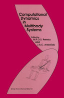 Computational Dynamics in Multibody Systems
