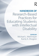 Handbook of Research-Based Practices for Educating Students with Intellectual Disability