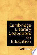 Cambridge Literary Collections on Education