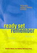 Ready, Set, Remember