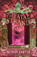 Pdf The Fatal Strand (Tales from the Wyrd Museum, Book 3)
