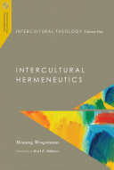 Intercultural Theology  Volume One