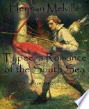 Typee, a Romance of the South Sea