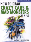 How to Draw Crazy Cars & Mad Monsters Like a Pro