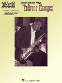 "John Coltrane Plays ""Coltrane Changes"" (Songbook)"