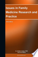 Issues in Family Medicine Research and Practice: 2012 Edition