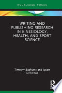 Writing and Publishing Research in Kinesiology  Health  and Sport Science