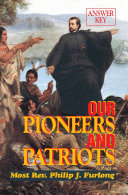 Our Pioneers and Patriots Answer Key