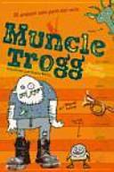 Muncle Trogg