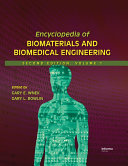 Encyclopedia of Biomaterials and Biomedical Engineering, Second Edition