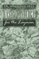 Basic Theology for the Layman