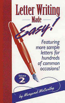 Letter Writing Made Easy   Featuring more sample letters for hundreds of common occasions
