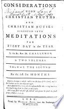 Considerations Upon Christian Truths and Christian Duties Digested Into Meditations for Every Day in the Year  By the Rt  Rev  Dr  Challenor    Book