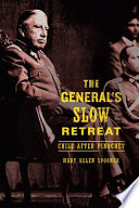 The General   s Slow Retreat