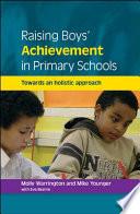 Raising Boys Achievement In Primary Schools