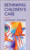 Rethinking Children S Care
