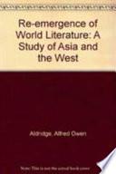 The Reemergence of World Literature
