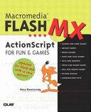 Macromedia Flash MX ActionScript for Fun   Games