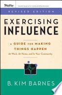 Exercising Influence