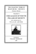 The League of Youth ; Pillars of Society