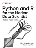 Python and R for the Modern Data Scientist Book