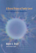 A Natural History of Family Cancer