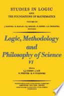 Logic  Methodology and Philosophy of Science VI
