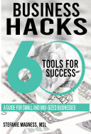 Business Hacks   60 Tools for Success