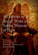 A Century of Social Work and Social Welfare at Penn