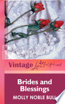Brides And Blessings Mills Boon Vintage Love Inspired