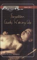 Forgotten Gods Waking Up