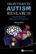 Frontiers in Autism Research