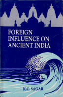 Pdf Foreign Influence on Ancient India
