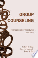 Group Counseling Concepts And Procedures Fourth Edition