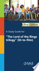 A Study Guide  New Edition  for  The Lord of the Rings trilogy   lit to film