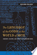 The Language of the Gods in the World of Men
