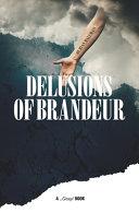 Delusions Of Brandeur PDF